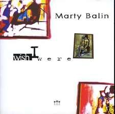 MARTY BALIN ( EX-JEFFERSON AIRPLANE )  wish I were here