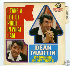 45 RPM SP DEAN MARTIN I TAKE A LOT OF PRIDE IN WHAT I AM