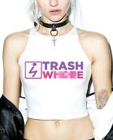 Trash Wh**e T Shirt  - Cute Women's Cropped Crop Top -