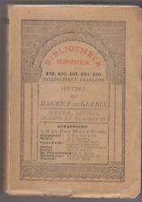 C1 Maurice de GUERIN - OEUVRES Bibliotheca Romanica HEITZ Strasbourg SCHNEEGANS