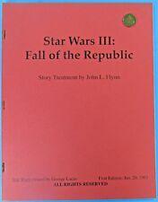 SCRIPT fan fiction '82 vintage Star Wars Episode III Fall of the Republic