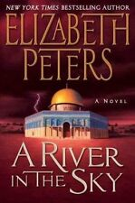 A River in the Sky: A Novel (Amelia Peabody Mysteries) by Elizabeth Peters