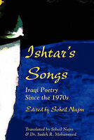 NEW Ishtar's Songs: Iraqi Poetry Since the 1970s by Soheil Najm