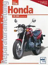 Honda CB 500 ab 1994 Reparaturanleitung Reparatur-Handbuch Reparaturbuch Buch