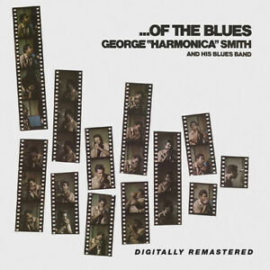 George Smith Harmonica - Of The Blues [New CD]