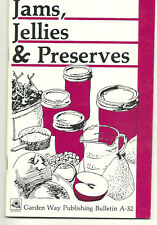 Jams Jellies & Preserves Cookbook Storey Garden Way Publishing Bulletin A-32 SC