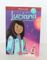 American Girl Scholastic Book LUCIANA Girl Of The Year