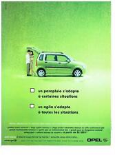 PUBLICITE ADVERTISING  2000   OPEL   AGILA