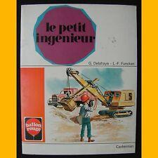 Collection Ballon Rouge LE PETIT INGÉNIEUR Gilbert Delahaye L.-F. Funcken 1972