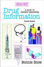 Drug Information: A Guide to Current Resources, Third Edition (Medical Library A