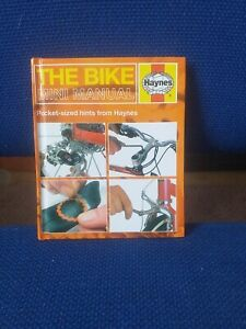 Haynes, The Bike Mini Manual, Hard Back Book, Pocket Size.