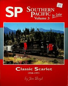 DR359 MORNING SUN BOOKS SOUTHERN PACIFIC IN COLOR VOL 3 CLASSIC SCARLET 1958-71