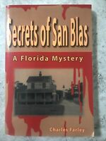 Secrets of San Blas by Charles Farley Signed First Edition Based Actual Murder