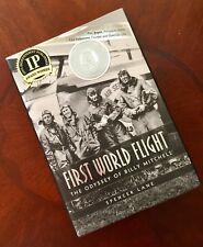 First World Flight : The Odyssey of Billy Mitchell by Spencer Lane Author Signed