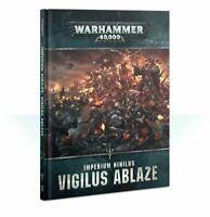 Imperium Nihilus Vigilus Ablaze Hardback Warhammer 40K NIB