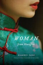 Woman from Shanghai: Tales of Survival from a Chinese Labor Camp-ExLibrary