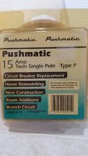 PUSHMATIC TWIN 15 AMP SINGLE POLES TYPE P CIRCUIT BREAKER REPLACEMENT 1PM1515