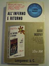 "LIBRO "" ALL'INFERNO E RITORNO "" AUDIE MURPHY LONGANESI & C. WWII  LN-2"
