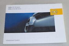 Betriebsanleitung Opel Infotainment System CD 70 Navi / DVD 90 Navi Stand 1/2005