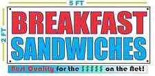 BREAKFAST SANDWICHES Banner Sign NEW Larger Size Best Quality for the $$$