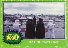 Star Wars The Last Jedi Green Base Card #44 The First Order's Threat