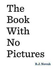 BESTSELLER - The Book with No Pictures by B. J. Novak ( 2016)