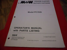 (Drawer 17) M&W Prairie Clipper Rotary Cutters PC1020 Operators Manual Parts