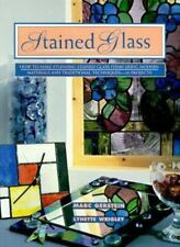 Stained Glass: How To Make Stunning Stained Glass Items Using Modern Materials A