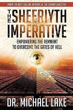 The Sheeriyth Imperative: Empowering the Remnant to Overcome the Gates of Hell (