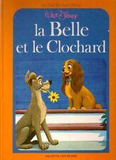 Livre jeunesse  d'occasion - La Belle Et Le Clochard - Walt Disney
