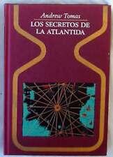 LOS SECRETOS DE LA ATLÁNTIDA - ANDREW TOMAS - PLAZA & JANÉS 1976 - VER INDICE