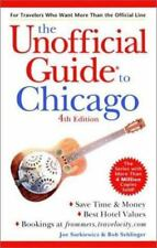 Unofficial Guide to Chicago by Bob Sehlinger