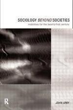 International Library of Sociology: Sociology Beyond Societies : Mobilities...