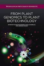 From Plant Genomics to Plant Biotechnology (Woodhead Publishing Series in Biomed