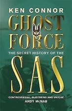 Ghost Force: The Secret History Of The SAS (CASSELL MILITARY PAPERBACKS), Connor