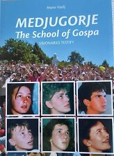 Medjugorje Book THE SCHOOL OF GOSPA - VISIONARIES TESTIFY Book From Medjugorje