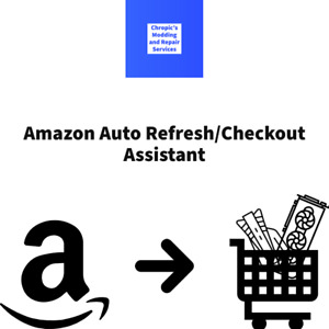 Amazon Auto Refresh/Checkout Bot- Get Highly Sought After Products Easily