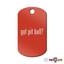 Got Pit Bull Engraved Keychain GI Tag dog #2 alert v2 Many Colors
