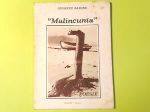 MALINCUNIA POESIE GIUSEPPE BARONE SAROGRAF1987 AUTOGRAFATO