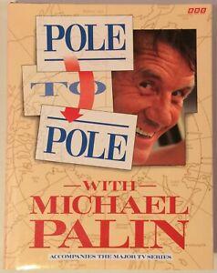 Pole to Pole with Michael Palin (Hardback)