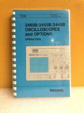 Tektronix 070 6860 00 2465b2455b2445b Oscillocopes And Options Operators
