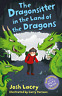 Josh Lacey-Dragonsitter In The Land Of The Dragons BOOK NUOVO