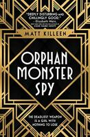 Orphan Monster Spy by Matt Killeen, NEW Book, FREE & Fast Delivery, (Paperback)