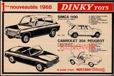 PUB  PUBLICITE AD DINKY TOYS Simca 1100 Cabriolet 204 Peugeot Vintage Année 1968
