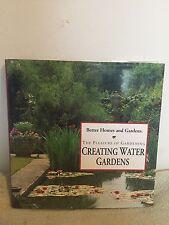 Better Homes & Gardens -The Pleasure of Gardening Creating Water Gardens (1994)