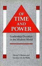 Of Time and Power : Leadership Duration in the Modern World by Nicolas van de...