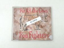 FOO FIGHTERS - FOR ALL THE COWS 4/c F.P.O.- CD SINGOLO 3 TRACCE 1995 - VG/VG++
