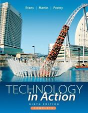 Technology in Action Complete by Alan R. Evans, Mary Anne S. Poatsy and...