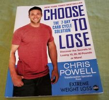 CHOOSE TO LOSE by Chris Powell + Swaps Page + Food Additive Glossary