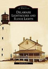 Delaware Lighthouses and Range Lights (DE) (Images of America)